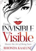 From Invisible to Visible Book PDF