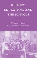 History, Education, and the Schools