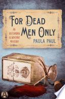 For Dead Men Only Book PDF