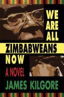 We Are All Zimbabweans Now Pdf/ePub eBook