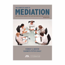 The Complete Guide to Mediation