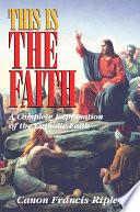 This Is the Faith