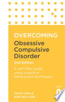 Overcoming Obsessive Compulsive Disorder, 2nd Edition