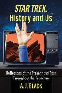 Star Trek  History and Us