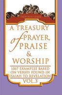 A Treasury of Prayer, Praise & Worship Vol.3