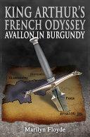 King Arthur s French Odyssey