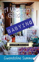 A Woman s Guide to Babying Her Partner   diaper edition Book PDF