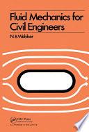 Fluid Mechanics For Civil Engineers