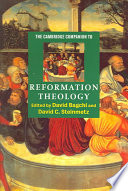 The Cambridge Companion to Reformation Theology Book