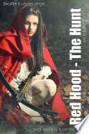 Red Hood  The Hunt Book PDF