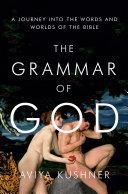 The Grammar of God Pdf/ePub eBook