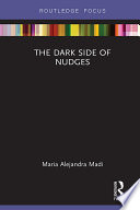 The Dark Side of Nudges