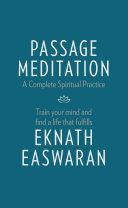 Passage Meditation – A Complete Spiritual Practice