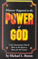 Whatever Happened to the Power of God