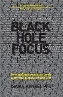 Black Hole Focus