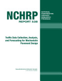 Traffic Data Collection, Analysis, and Forecasting for Mechanistic Pavement Design