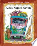 A Boy Named Neville