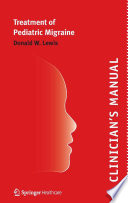 Clinician   s Manual     Treatment of Pediatric Migraine Book
