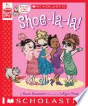 Shoe-la-la! (A StoryPlay Book)