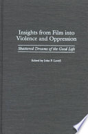 Insights From Film Into Violence And Oppression