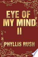Eye of My Mind II