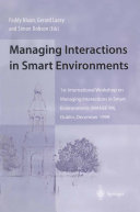 Managing Interactions in Smart Environments: 1st ...