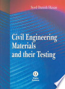 Civil Engineering Materials and Their Testing