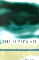 The Superman of Nazareth