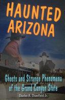 Haunted Arizona [Pdf/ePub] eBook