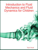 Introduction To Fluid Mechanics And Fluid Dynamics For Children Book PDF