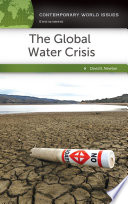 The Global Water Crisis: A Reference Handbook  : A Reference Handbook