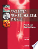 Neglected Musculoskeletal Injuries