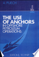 The Use of Anchors in Offshore Petroleum Operations