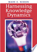 Harnessing Knowledge Dynamics  Principled Organizational Knowing   Learning
