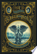 A Circus of Brass and Bone Book