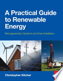 A Practical Guide to Renewable Energy  Power Systems and their Installation Book