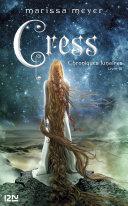 Chroniques lunaires - livre 3, Cress