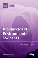 Biomarkers of Environmental Toxicants