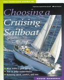 The Complete Guide to Choosing a Cruising Sailboat