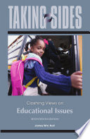 Taking Sides: Clashing Views on Educational Issues  : 17th Edition