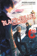 Black Bullet  Vol  6  light novel