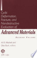 Cyclic Deformation  Fracture  and Nondestructive Evaluation of Advanced Materials Book