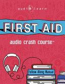 First Aid Audio Crash Course