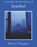 An Armchair Traveller s History of Istanbul