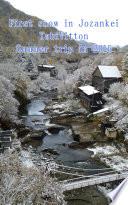 First snow in Jozankei, TabiVitton, Summer trip in 2016