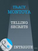 Telling Secrets  Mills   Boon Intrigue