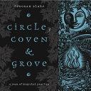 Circle, Coven & Grove