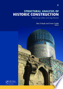 Structural Analysis Of Historic Construction  Preserving Safety And Significance  Two Volume Set