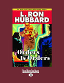 Orders Is Orders (Stories from the Golden Age) (English and English Edition)