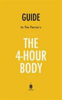 Guide to Tim Ferriss's the 4-Hour Body